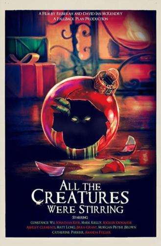 ALL THE CREATURES WERE STIRRING, Horror, Horror Movie, Movies, Films, Horror Films, Movie Poster, Maria Olsen, Actress, Interview, Voices From The Balcony, Women In Horror Month, WiHM9, WiHM, Horror Images