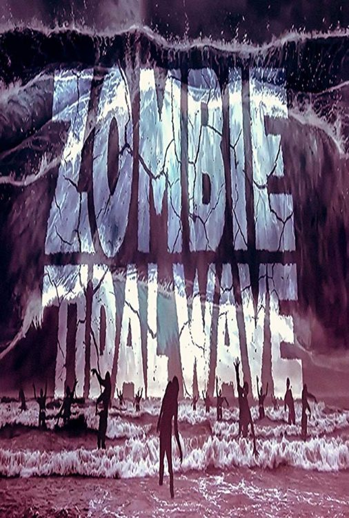 Zombie Tidal Wave Poster
